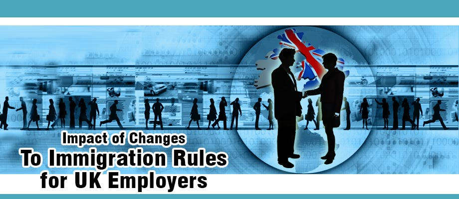 Impact of Changes to Immigration Rules for UK Employers